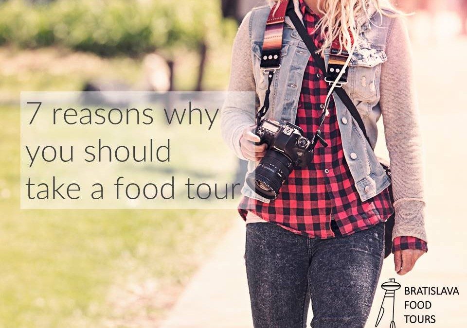 7 reasons why you should take a food tour